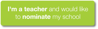 I'm a teacher and would like to nominate my school